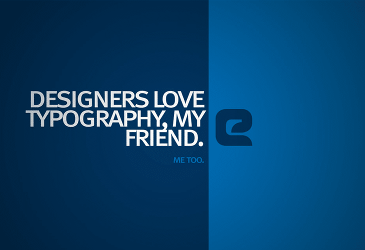 Designers love Typography