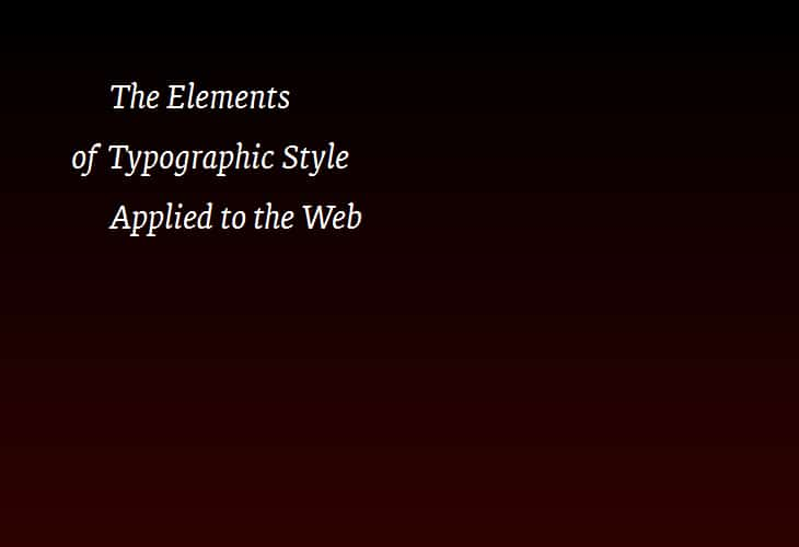 Elements of Typographic Style Applied to the Web