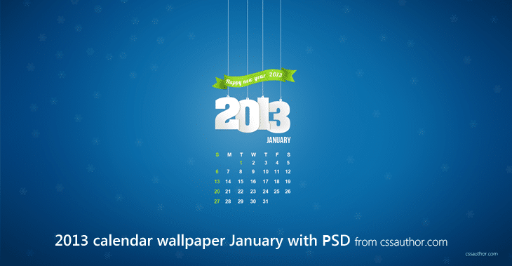 January 2013 Desktop Calendar Wallpaper with PSD for Free Download - cssauthor.com