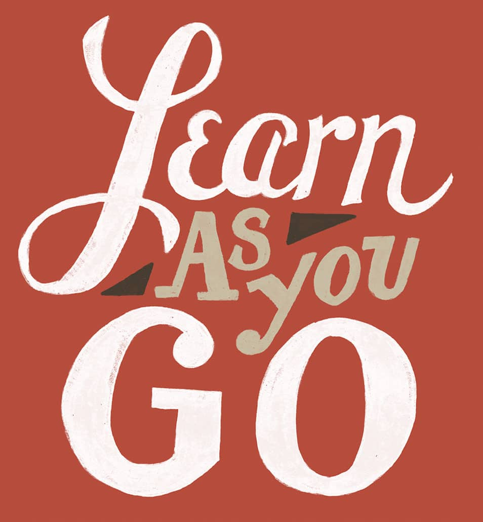 Learn as You Go