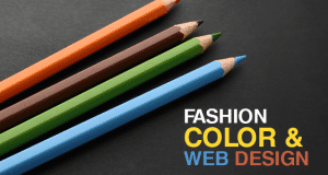 Fashion, Color & Web Design