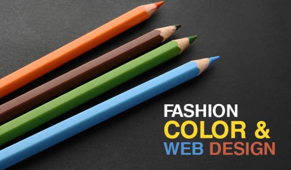Fashion, Color and Web Design