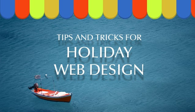 Tips and Tricks for Holiday Web Design