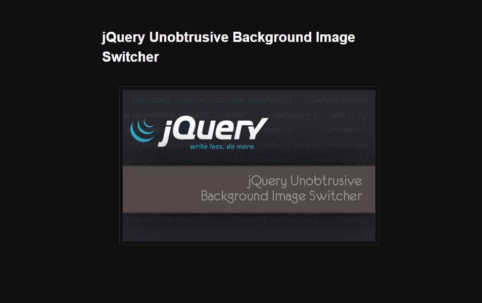jQuery Unobtrusive Background Image Switcher