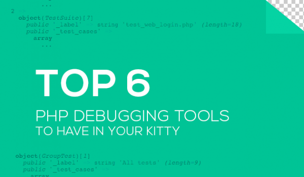 Top 6 PHP Debugging Tools to Have in Your Kitty