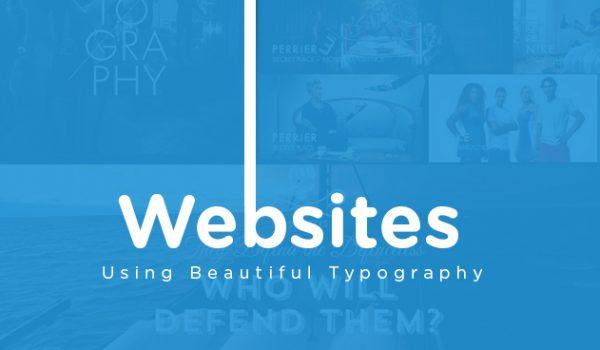 Websites Using Beautiful Typography