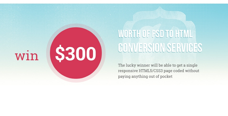 Win Free PSD to HTML Project by Markup-Service