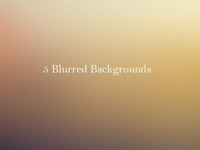 5-Blurred-Backgrounds