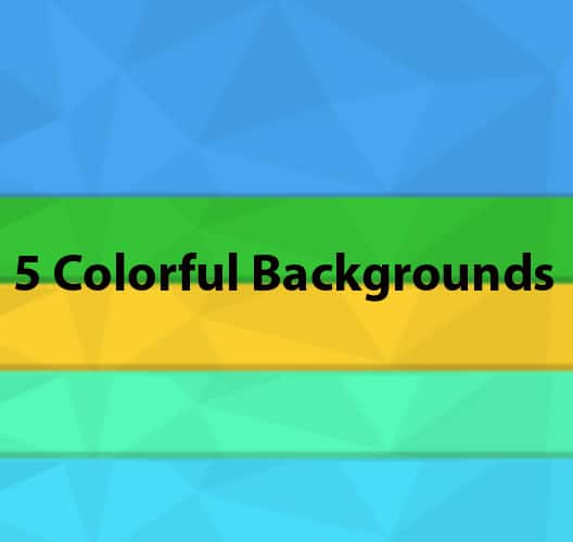 5 Colorful Backgrounds