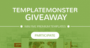TemplateMonster Giveaway: Win Five Premium Templates – Contest Ended
