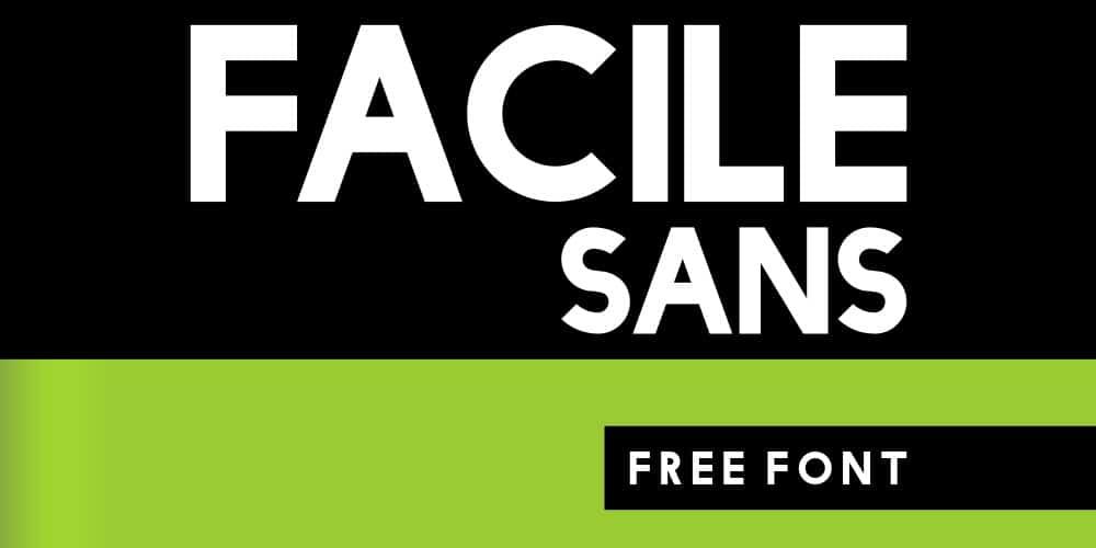Facile Sans Free Font