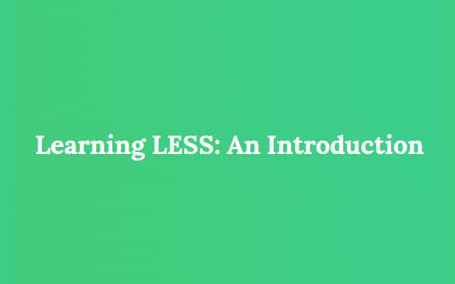 Learning LESS An Introduction