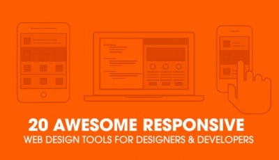 20 Awesome Responsive Web Design Tools For Designers and Developers