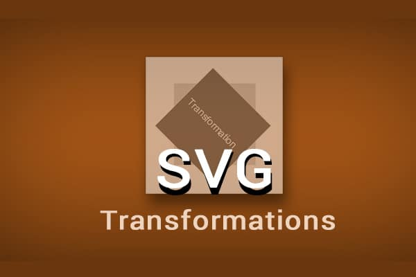 Understanding the Basics of SVG Transformations