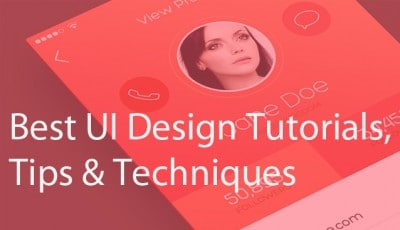 Best UI Design Tutorials, Tips & Techniques