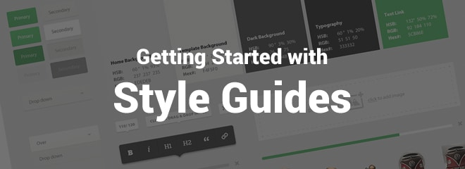 Getting Started with Style Guides