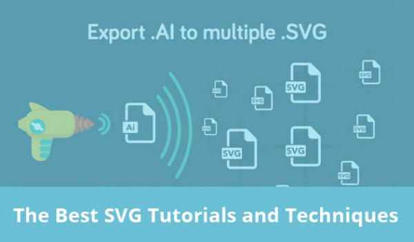 The Best SVG Tutorials and Techniques