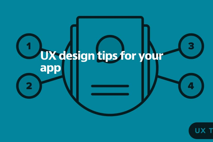 UX Design Tips for Your App