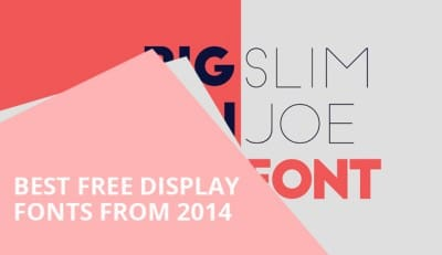 Best Free Display Font From 2014
