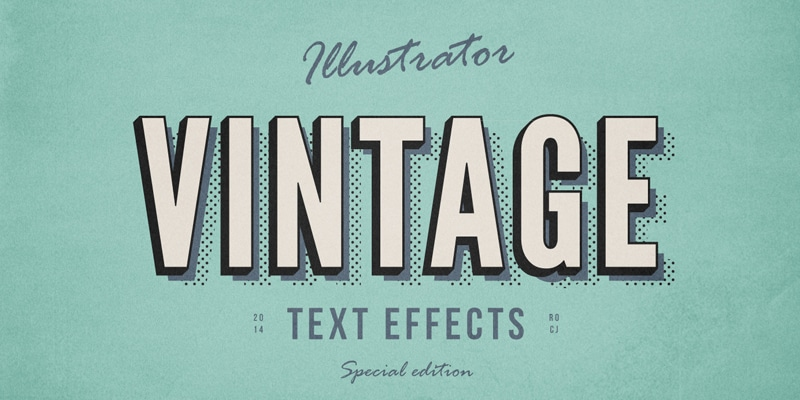 Illustrator Vintage Text Effects