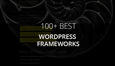 100+ Best WordPress Frameworks