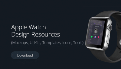 Apple Watch Design Resources (Mockups, UI Kits, Templates, Icons, Tools)
