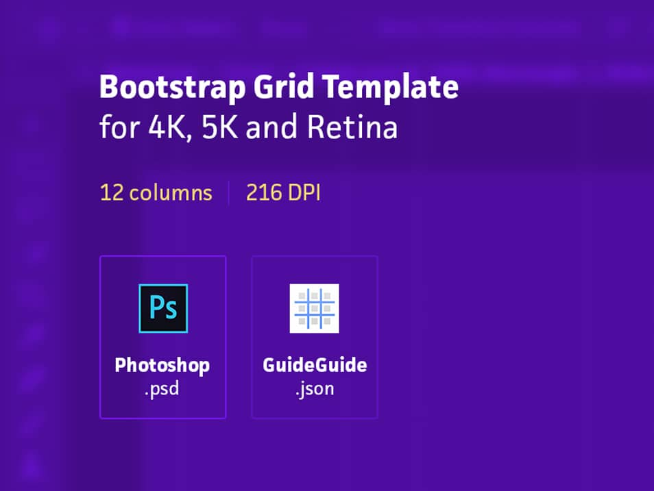 Bootstrap Grid Template for Retina, 4k, 5k (PSD + GuideGuide)