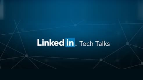 LinkedIn Tech Talks