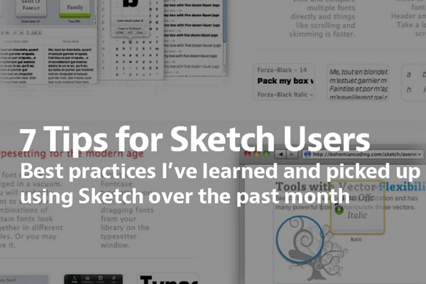 7 Tips for Sketch Users