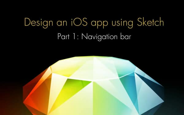 iOS Design Using Sketch