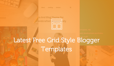 Latest Free Grid Style Blogger Templates