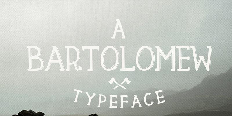 Bartolomew Typeface