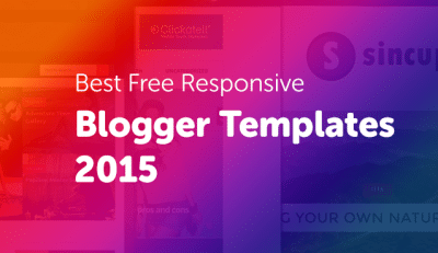 Best Free Responsive Blogger Templates 2015