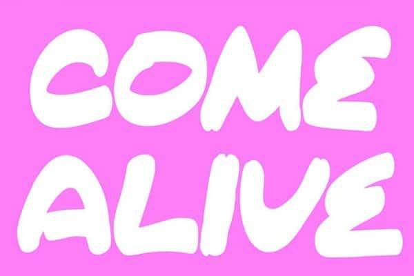 Come Alive Font