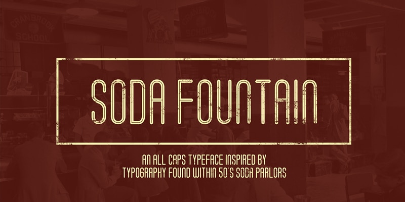 Soda Fountain Typeface