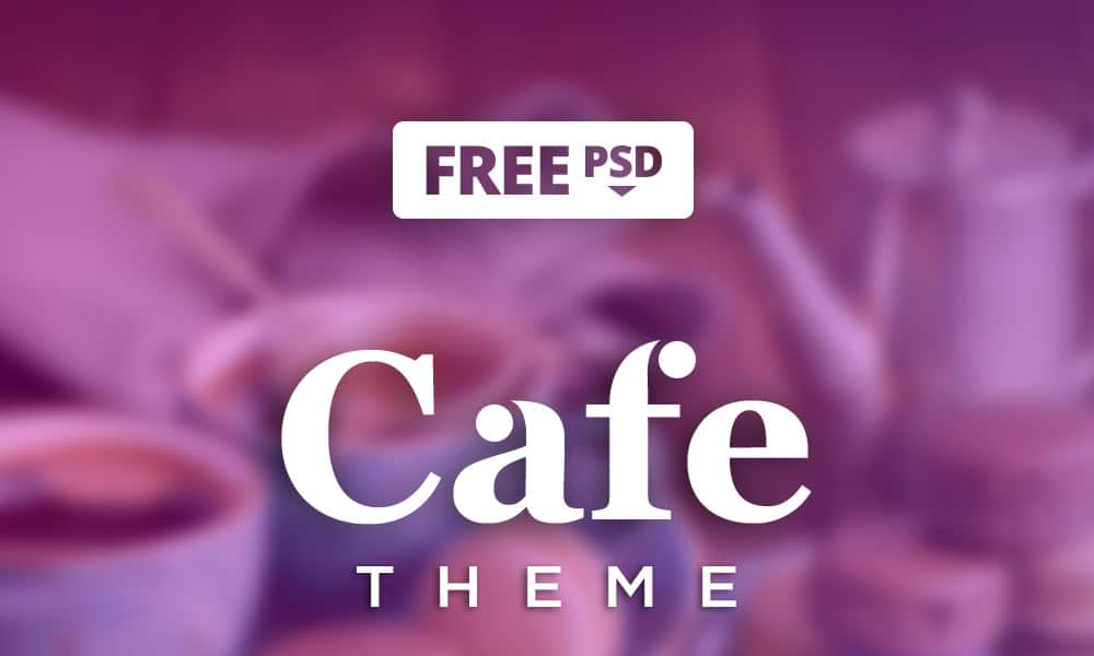 Cafe Theme PSD
