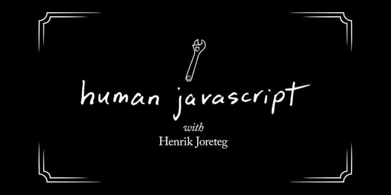Human JavaScript