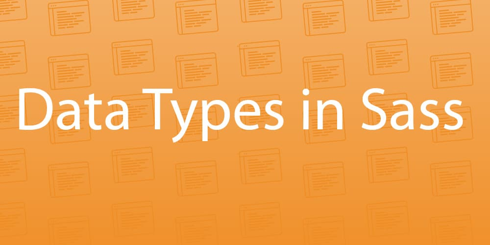 Data Types in Sass