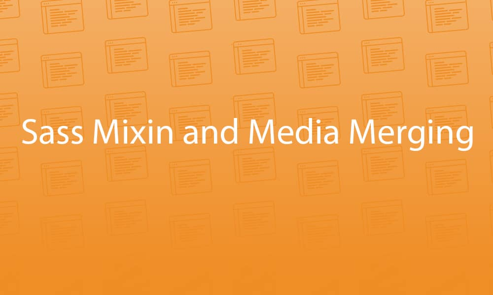 sass-mixin-and-media-merging
