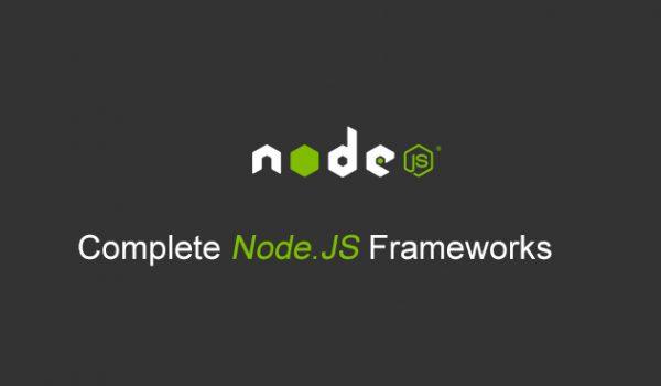 100+ Best Node.js Frameworks