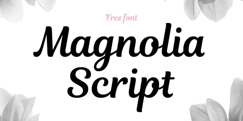 Magnolia Script