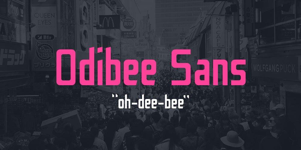 Odibee Sans Typeface